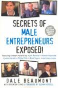 Secrets of Male Entrepreneurs Exposed!