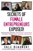 Secrets of Female Entrepreneurs Exposed!