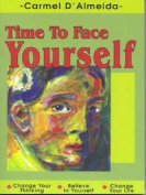 Time to Face Yourself