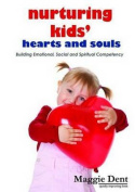 Nurturing Kids Hearts and Souls