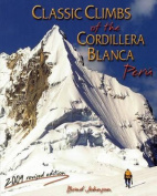 Classic Climbs of the Cordillera Blanca, Peru