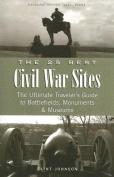 The 25 Best Civil War Sites