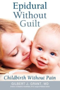 Epidural Without Guilt