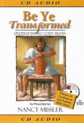 Be Ye Transformed [Audio]