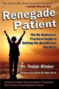 Renegade Patient