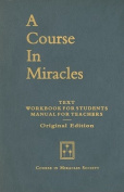 A Course in Miracles, Original Edition