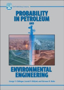 Probability in Petroleum and Environmental Engineering