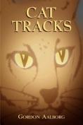Cat Tracks [Large Print]