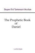 The Prophetic Book of Daniel