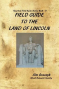 Field Guide to the Land of Lincoln