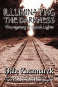 Illuminating the Darkness