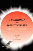 Terrorism and Halcyon Days
