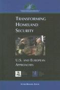 Transforming Homeland Security