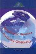 Transatlantic Relations and Global Governance