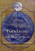 Parmenides and the Way of Truth