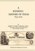 A Banking History of Texas