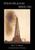 Texas Oil & Gas Since 1543