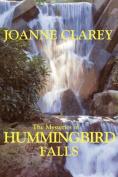 The Mysteries of Hummingbird Falls