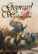 George! a Guide to All Things Washington