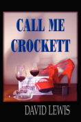 Call Me Crocket (Hardcover)