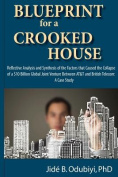 Blueprint for a Crooked House