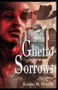 Ghetto Sorrows