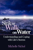 Sink or Walk on Water