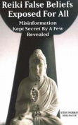 Reiki False Beliefs Exposed for All