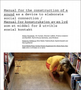 Surface Tension Supplement No. 4 - Manual for the Construction of a Sound as a Device