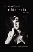 The Golden Age of Lesbian Erotica