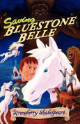 Saving Bluestone Belle