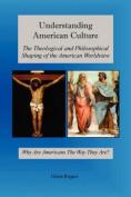 Understanding American Culture