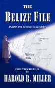 The Belize File