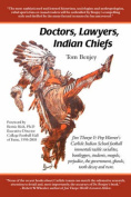 Doctors, Lawyers, Indian Chiefs