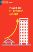 Zhang Xin: El Regreso a China [Spanish]