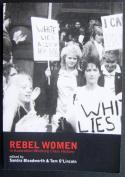 Rebel Women in Australian Working Class History