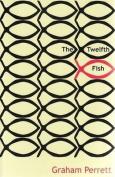 The Twelfth Fish