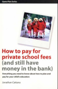 How to Pay for Private School Fees