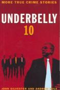 Underbelly 10: v. 10