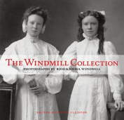 The Windmill Collection