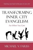 Transforming Inner City Evangelism