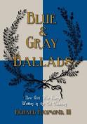 Blue & Gray Ballads