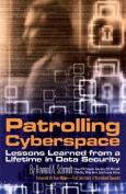 Patrolling Cyberspace