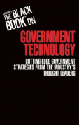 The Black Book on Government Technology