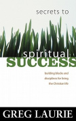 Secrets to Spiritual Success