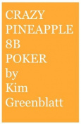 Crazy Pineapple 8b Poker