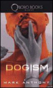 Dogism