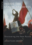 Inside the Stalin Archives