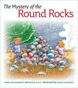 The Mystery of the Round Rocks