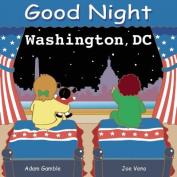 Good Night Washington, DC [Board book]